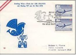 Pli  WIEN PARIS Air France Erstflug Mit Boeing 727 18/05/73. - Postmark Collection (Covers)