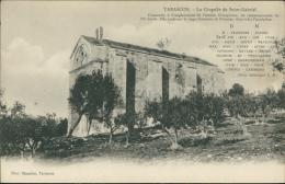 13 TARASCON / La Chapelle De Saint Gabriel / - Tarascon