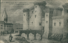 13 TARASCON / Le Château Du Roi René Au XVème Siècle / - Tarascon