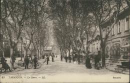 13 TARASCON / Le Cours / - Tarascon