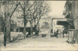 13 TARASCON / Le Cours National Et L'Avenue Du Pont De Beaucaire / - Tarascon