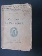 1942 Petit Format Contes De Provence Paul Arène Pour Les Voyageurs: Lire Le Sommaire Plus Bas Imprimerie Lemerre Paris - Livres, BD, Revues