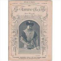 LA FEMME CHEZ ELLE N°144 : Revue Mensuelle Publiée Par Laure Tedesco. Avec Planche De Dessins Decalquables. 1910 - Livres, BD, Revues