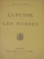 LA RUSSIE ET LES RUSSES EDOUARD DUPRAT MARC BARBOU TZAR NICOLAS SAINT PETERSBOURG MOSCOU KIEF OURAL SIBERIE TACHKENT MIR - Livres, BD, Revues