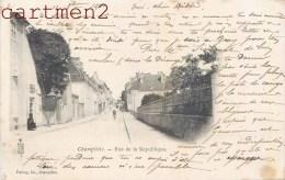 CHAMPLITTE LA RUE DE LA REPUBLIQUE 70 HAUTE-SAONE 1900 - Sin Clasificación