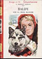 Baldy Sur La Piste Blanche  E.Birdsall Darling - Bibliothèque Rouge Et Or