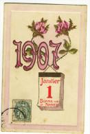 1er JANVIER 1907. - BONNE ANNEE. Carte Gaufrée - Nouvel An
