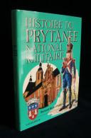 ( Sarthe ) La Flèche HISTOIRE DU PRYTANEE NATIONAL MILITAIRE Bernard BEAUPERE 1985 Edition Originale Lavauzelle - Boeken