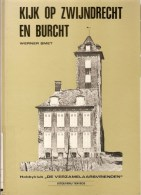 Kijk Op Zwijndrecht En Burcht ( Burght) : Werner Smet - Histoire