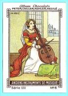 Nestlé - XXI - Anciens Instruments De Musique, Old Musical Instruments - 6 - La Viole, Viool, Violin - Nestlé