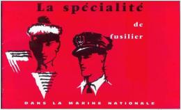 Fascicule Sur La Spécialité De Fusilier Dans La Marine Nationale - Années 70 - French Navy - Marins - Marin - Navire - Catalogues