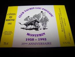 étiquette Vin Wine Label Rhone Club Taurin Lou Pougaou Course Camarguaise Cocarde 30490 Montfrin 35e Anniversaire - Taureaux