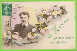 De NOYEN (Sarthe) JE VOUS ENVOIE MES AMITIÉS. - 1908 - - Souvenir De...