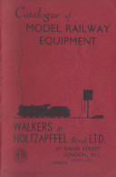 Catalogue Of RAILWAY EQUIPMENT - Walkers & Holzapffel Retail Ltd., London - Catalogi