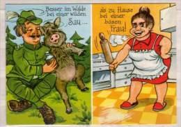 Besser Im Wald Bei Einer Wilden Sau , Als Zu Hause Bei Einer Bösen Frau - Humor