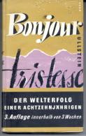 """""""BONJOUR TRISTESSE: DER WELTERFOLG EINER ACHTZEHNJAHRIGEN"""" BY ROMAN VON & FRANCOISE SAGAN. GECKO. - Scandinavian Languages"""