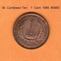 BRITISH CARIBBEAN TERRITORIES    1  CENT  1965  (KM # 2) - Caribe Británica (Territorios Del)