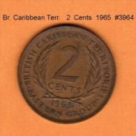 BRITISH CARIBBEAN TERRITORIES    2  CENTS  1965  (KM # 3) - East Caribbean States