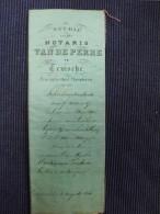 Notariële Akte Notaris Van De Perre Te Temsche - Vieux Papiers