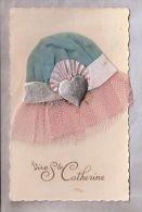 CPA - Fantaisie - Bonnet Tulle Et Tissus - Vive Ste Catherine - Brodées