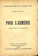 Pour L'Arménie, Mémoire Et Dossier, Par Pierre QUILLARD  Cahiers De La Quinzaine, 1902, TURQUIE  SULTANAT  ARMENIENS - Histoire