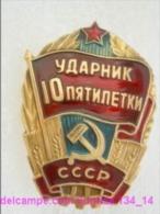 SOVIET PIN With Communist Reward -Udarnik Of The Five-years Plan ( Udarnik Of Communist Labour ) 134_5179_14 - Administrations