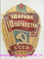 SOVIET PIN With Communist Reward -Udarnik Of The Five-years Plan ( Udarnik Of Communist Labour ) 134_5183_14 - Administrations
