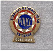Pin´s  Syndicat  National  De  La  Police  En  Tenue  De  La  Côte  D' Or - Police