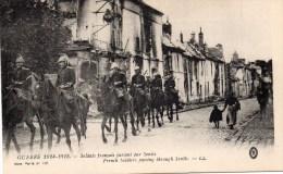 Guerre 1914, Soldats Francais Passant Par Senlis, Oise - Oorlog 1914-18