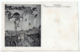 Jérusalem, Cérémonie De La Tout-Saint Du Saint Sépulcre, N° 3, Dos Simple, Recoupée à Droite - Israele