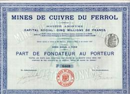 MINES DE CUIVRE DU FERROL-PART DE FONDATEUR AU PORTEUR - Industrie