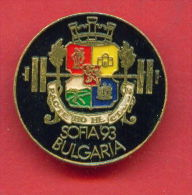 F199 / SPORT - Weightlifting - Gewichtheben - Halterophilie - 1993 SOFIA - Bulgaria Bulgarie Bulgarien - Badge Pin - Weightlifting
