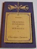 Oraisons Funèbres Et Sermons I - BOSSUET - Théâtre