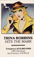 Carte Postale ROBBINS Trina écrite Par L'auteur BD Underground (Life's A Bitch....) - Postcards