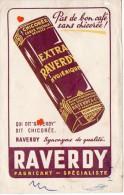 ZE-BUVARD-Chicorée-Pas De Bon Café Sans Chicorée-RAVERDY-Fabricant Spécialiste--59-SAINT SAULVE - Buvards, Protège-cahiers Illustrés