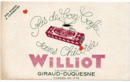 ZE-BUVARD-Chicorée-Pas De Bon Café Sans Chicorée-WILLIOT-Ancienne Maison GIRAUD-DUQUESNES-Fondée En 1779 - Buvards, Protège-cahiers Illustrés