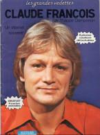 Très Belle Revue De 40 Pages Sur Claude FRANCOIS 1979, Nombreuses Photos., Récits De Son Existence. - People