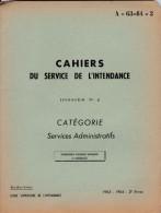 CAHIERS DU SERVICE DE L'INTENDANCE  A-63-64-3 - Francese