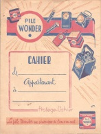 Protege Cahier Illustré Thème  électricité  Pile Wonder La Pile Wonder Ne Suse Que Si L'on Sen Sert Le Soir La Nuit - Electricité & Gaz