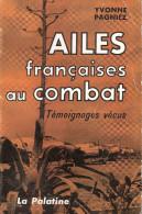 AILES FRANCAISES COMBAT BASE AERIENNE ALGERIE VOL OPERATIONNEL  TEMOIGNAGE RECIT PILOTE AVIATION GUERRE - Aviation