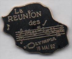 Superbe Pin´s En EGF , La Réunion Des Musiques , L'Olympia , Musique - Musique