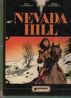 NEVADA HILL DARGAUD EO BE 1974 COLLECTION WESTERN DE GOURMELEN ET BUZZELLI - Original Edition - French
