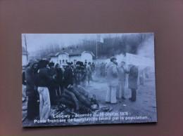 Longwy -Journée Du 16 Février 1979 : Poste Frontière De Longlaville Fermé Par La Population - Longwy