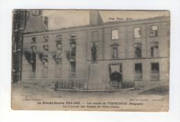BELGIQUE La Grande Guerre 1914-1918 Les Ruines De TERMONDE Le Couvent Des Dames De Notre-Dame - Dentergem