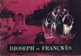 Djiseph Et Françwès. L. Legrand. Wallon. Dédicacé. 1982. Namur - Belgique