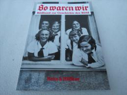 """Hertha Linde """"So Waren Wir"""" Bildband Zur Geschichte Des BDM - Contemporary Politics"""