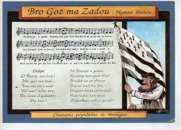 REF 163 : CPM Bro Goz Ma Zadou Chansons Populaires De Bretagne Drapeau Hymne Breton - Bretagne