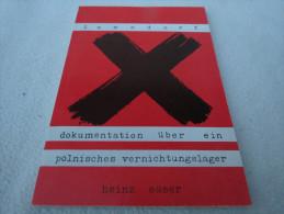 """Heinz Esser """"Dokumentation über Ein Polnisches Vernichtungslager"""" - Police & Militaire"""