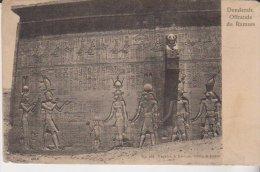 Egypte 1906 Denderah Offrande De Ramses - Egypt