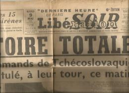 1 Feuille De  Journal Complete: Libésoir  Victoire Totale 9 Mai 1945 - Vieux Papiers